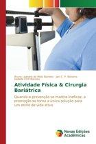 Atividade Fisica & Cirurgia Bariatrica