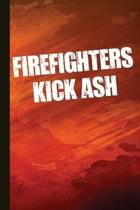Firefighters Kick Ash