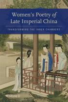 Women's Poetry of Late Imperial China