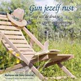 Gun jezelf rust (luisterboek)