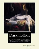 Dark Hollow. by