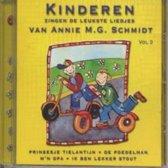 Kinderen zingen de leukste liedjes van Annie M.G. Schmidt // Volume 3 // Prinsesje Tielantijn; Ik ben lekker stout e.v.a.