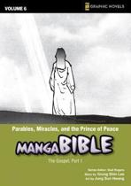 Parables, Miracles, and the Prince of Peace