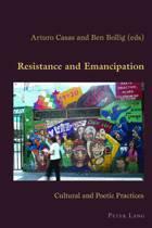 Resistance and Emancipation