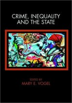 Crime, Inequality and the State