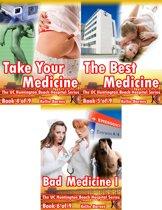 UC Huntington Beach Hospital Bundle #2: Take Your Medicine, The Best Medicine, Bad Medicine I (Doctor/Hospital Erotica)