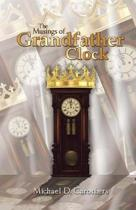 The Musings of Grandfather Clock