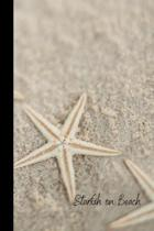 Starfish on Beach: small lined Starfish Notebook / Travel Journal to write in (6'' x 9'') 120 pages