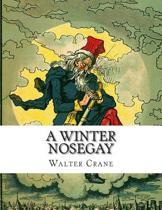 A Winter Nosegay