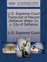 U.S. Supreme Court Transcript of Record Defiance Water Co V. City of Defiance