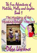 The Fun Adventures of Matilda, Molly and Jayden
