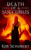 Death of a Succubus