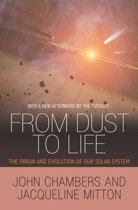 From Dust to Life