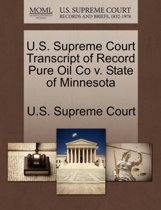 U.S. Supreme Court Transcript of Record Pure Oil Co V. State of Minnesota