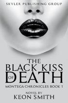The Black Kiss of Death