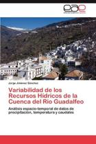 Variabilidad de Los Recursos Hidricos de La Cuenca del Rio Guadalfeo