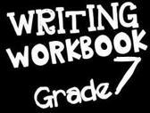 Writing Workbook Grade 7