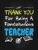 Thank You for Being a Fantabulous Teacher