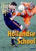 Hard Gras / 73 Hollandse School