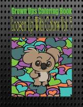 Grown Ups Coloring Book Loosen Up with Colors Vol. 5 Mandalas