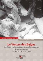 Le Ventre des Belges. Une histoire alimentaire des temps d'occupation et de sortie de guerre (1914-1921 & 1939-1948)