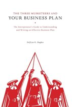 The Three Musketeers and Your Business Plan