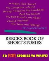 Reece's Book of Short Stories
