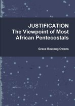 Justification by Faith, the Viewpoint of Most African Pentecostals
