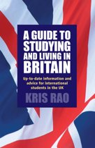 A Guide to Studying and Living in Britain