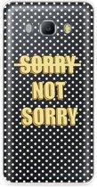 Galaxy J5 2016 Hoesje Sorry not Sorry
