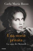 Una storia privata. La saga dei Morando