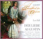 Leo Fall: Der liebe Augustin