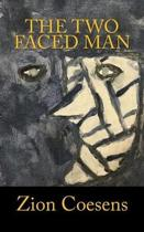 The Two Faced Man