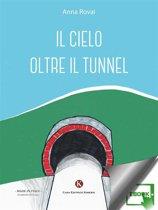Il cielo oltre il tunnel