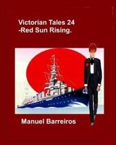 Victorian Tales 24 - Red Sun Rising