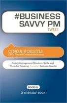 # BUSINESS SAVVY PM tweet Book01