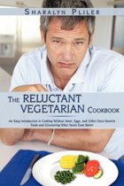The Reluctant Vegetarian Cookbook