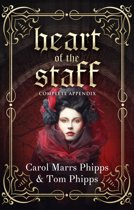 Heart of the Staff: Complete Appendix