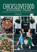 Boekomslag van 'Chickslovefood - Het quick dinners - kookboek'