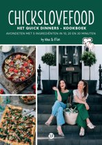 Boek cover Chickslovefood - Het quick dinners - kookboek van Chickslovefood (Paperback)