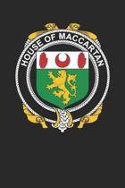 House of Maccartan: Maccartan Coat of Arms and Family Crest Notebook Journal (6 x 9 - 100 pages)