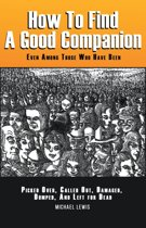 How to Find a Good Companion
