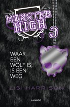 Monster High 3 - Waar een wolf is, is een weg