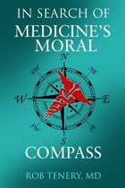 In Search of Medicine's Moral Compass