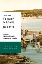 Law and the Family in Ireland, 1800–1950