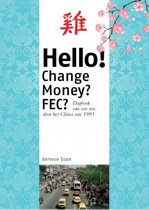 Hello! Change Money? FEC?