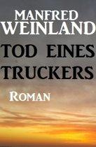 Tod eines Truckers