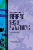 Understanding the Benefits and Risks of Pharmaceuticals
