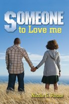Someone to Love Me