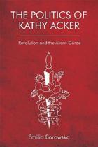The Politics of Kathy Acker